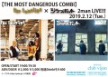 【THE MOST DANGEROUS COMBI】the twenties× ジラフポット 2man LIVE!!!